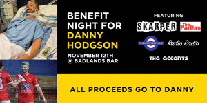 Charity Benefit gig for Danny Hodgson