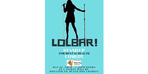 LOLBar - Stand Up Comedy supporting Black Dog