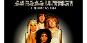 ABBASALUTELY - A Tribute to ABBA