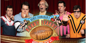 Rugby League the Musical- Mad Mondays in August