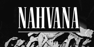 Nahvana – a tribute to Nirvana
