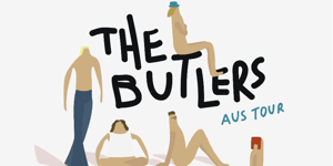 The Butlers (NZ) + Special Guests