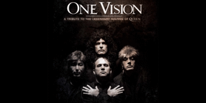 One Vision : Queen Tribute