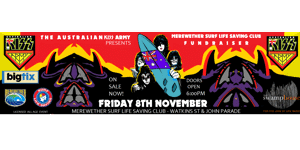 KISS ARMY - Merewether Surf Life Saving Club - Fundraiser