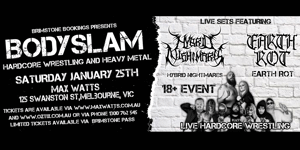 Body Slam - Wrestling and Heavy Metal