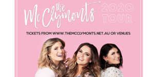 RESCHEDULED - The McClymonts - '2020 Tour'