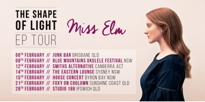 Miss Elm Shape of Light EP Launch