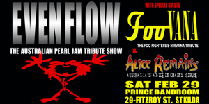 EVEN FLOW - The Australian Pearl Jam tribute show