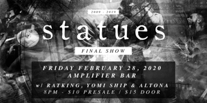 Statues - Final Show