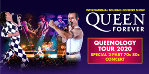 Queen Forever - International Touring Concert Show