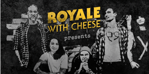 Royale with Cheese: 90s Unplugged – EARLY SHOW