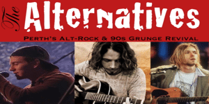 THE ALTERNATIVES - THE BEST OF 90S GRUNGE | SCARBOROUGH