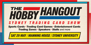 The Hobby Hangout: Sydney Trading Card Show