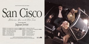 "San Cisco - ""Between You and Me"" Tour"