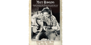 Matt Hawkins Single Launch @ The Junk Bar