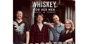Whiskey for Her Men