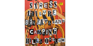 The Stress of Leisure, Ben Ely Band, Camping, Hillsborough