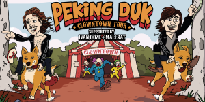 PEKING DUK'S CLOWNTOWN TOUR