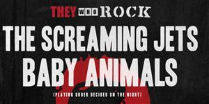BABY ANIMALS & THE SCREAMING JETS