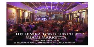 Hellenika Long Lunch at Miami Marketta
