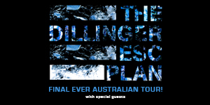 The Dillinger Escape Plan Final Ever Australian Tour
