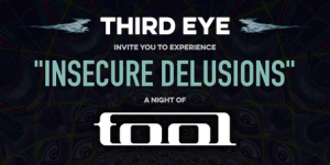 Insecure Delusions: A Night Of Tool