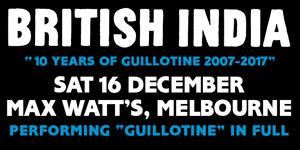 British India - 10 YEARS OF GUILLOTINE