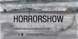 Horrorshow - Grey Space Tour