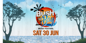 Bush To Bay Music Festival