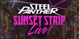 Steel Panther - A Night On The Sunset Strip
