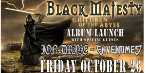 BLACK MAJESTY (ALBUM LAUNCH)