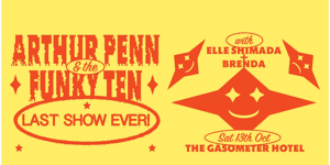 Arthur Penn & The Funky Ten - Last Show Ever
