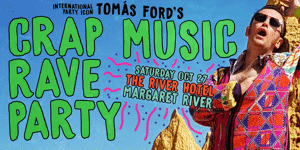 TOMÀS FORD'S CRAP MUSIC RAVE PARTY