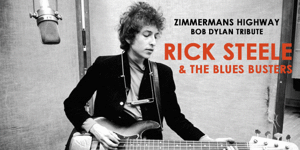 Rick Steele | Zimmerman's Highway - A Tribute to Bob Dylan