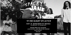 Spacey Jane 'In the Slight' EP Launch
