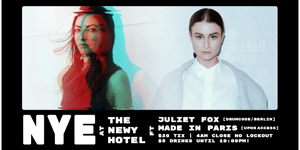 NYE Newcastle Hotel ft. Juliet Fox & Made In Paris