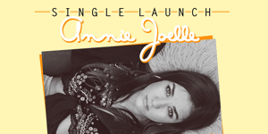 Annie Joelle 'Beautiful Mistake' Single Launch