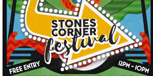 Stones Corner Festival - VIP Package Tickets