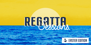 Regatta Sessions